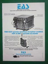 4/1980 PUB EAS ELECTRONIQUE EMETTEUR RECEPTEUR TRM 920 P VHF UHF FRENCH AD