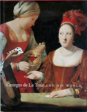 Georges de La Tour and His World/Published by  National Gallery of Art, 1996