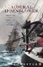 Admiral Hornblower: Flying Colours, The Commodore, Lord Hornblower, Hornblower i