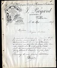 """VALLON-en-SULLY (03) MATERIAUX de CONSTRUCTION """"J. PAYARD"""" en 1907"""