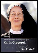 Karin Gregorek Um Himmels Willen Autogrammkarte Original Signiert## BC 1743