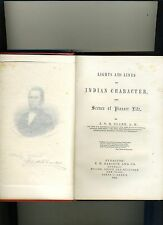 LIGHTS & LINES OF INDIAN CHARACTER/PIONEER LIFE, CLARK-1854- NATIVE AMER CLASSIC