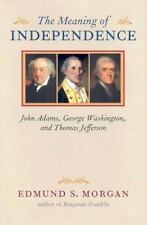 Richard Lectures: The Meaning of Independence : John Adams, George...