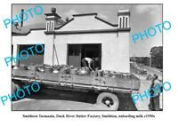 OLD 8x6 PHOTO FEATURING SMITHTON TASMANIA DUCK RIVER BUTTER FACTORY c1950