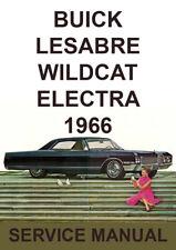 BUICK 1966 WORKSHOP MANUAL: LE SABRE, WILDCAT, ELECTRA