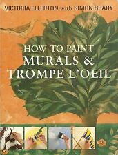 HOW TO PAINT MURALS & TROMPE L'OEIL SOFTCOVER BOOK BY ELLERTON AND BRADY 11/2016