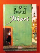 Dieter  - Plessix - Rabarot. Julien Boisvert. Jikuri T.3. EDIT. ORIG. T.B.E.