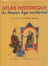 R. Barbieri - ATLAS HISTORIQUE DU MOYEN AGE OCCIDENTAL - 2007