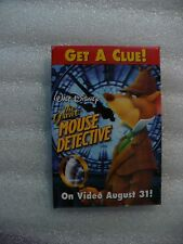 NJ- WALT DISNEY'S THE GREAT MOUSE DETECTIVE  (ON VIDEO AUG 31!) PIN BADGE #22970