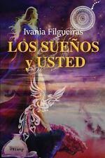 Los Sueños y Usted: Sus significados e interpretaciones (Spanish Edition), Filgu