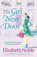 The Girl Next Door, By Elizabeth Noble,in Used but Acceptable condition