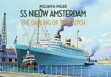 (Good)-SS Nieuw Amsterdam: The Darling of the Dutch (Paperback)-Miller, William