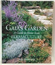 SIGNED GAIA'S GARDEN: A Guide to Home-Scale Permaculture Toby Hemenway 2000