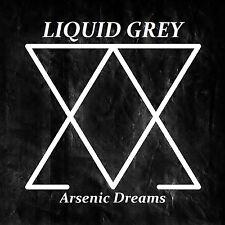 Liquid Grey - Arsenic Dreams (CD)