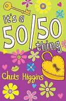 It's a 50/50 Thing, Higgins, Chris, Very Good Book