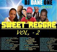 DJ DANE ONE SWEET  REGGAE & LOVERS ROCK MIX  CD PART 2