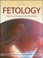 Fetolgy: Diagnosis and Management of the Fetal Patient Medical/Denistry