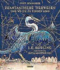 Phantastische Tierwesen und wo sie zu finden sind (vierfarbig illustrierte Schmuckausgabe) von Joanne K. Rowling (2017, Gebundene Ausgabe)