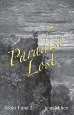 Milton's Paradise Lost : Books I and II by John Milton (2013, Paperback)