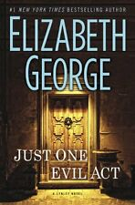 Just One Evil Act: A Lynley Novel (Inspector Lynley) by Elizabeth George