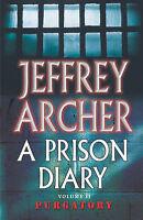 A Prison Diary Volume II: Purgatory: Wayland - Pur..., Archer, Jeffrey Paperback