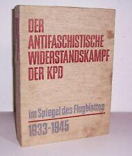 Der antifaschistische Widerstandskampf der KPD im Spiegel des Flugblattes 1978