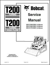 Bobcat T200 Turbo / Turbo High Flow Compact Track Loader Service Manual on a CD
