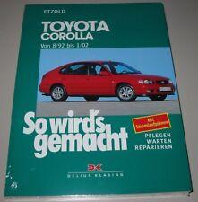 Reparaturanleitung Toyota Corolla Typ E10 / E11 Benzin Diesel So wirds gemacht!