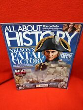 ALL ABOUT HISTORY MAGAZINE - ISSUE 39 Nelson Jesse James Weimar Mafia Marco Polo