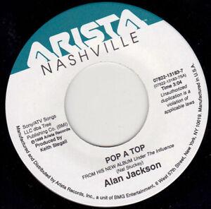 """ALAN JACKSON - Pop A Top   7"""" 45"""