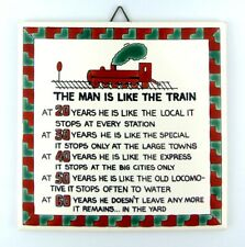 THE MAN IS LIKE A TRAIN - HAND PAINTED - CERAMIC DECORATIVE TILE - 6 x 6 inches