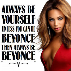 EXTRA LARGE BEYONCE VINYL WALL QUOTE BE YOURSELF STICKER TRANSFER UK