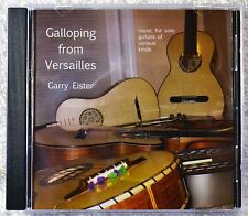 Garry Eister Galloping from Versailles Solo Guitar Classical Jazz Latin Pop CD
