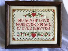 "NO ACT OF LOVE, HOWEVER SMALL, IS EVER WASTED Framed Picture 11"" X 9"" ~Vintage~"