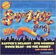 Hits - Sugarhill Gang - CD New Sealed