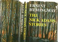 The Nick Adams Stories by Ernest Hemingway 1972 first edition HC/dj