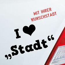 Auto Aufkleber I <3 Stadtname love Wunsch Stadt City Sticker Liebe Herz Dorf 147