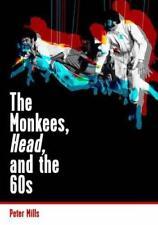 The Monkees, Kopf, And The 60s von Peter Mills Taschenbuch 9781908279972