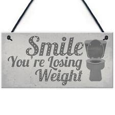 Losing Weight Novelty Bathroom Toilet WC Door Wall Sign Cafe Pub Office Plaque