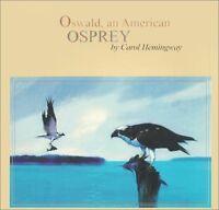 Oswald : An American Osprey