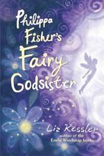 Philippa Fisher's Fairy Godsister by Liz Kessler (2008, Hardcover)