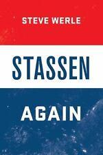 Stassen Again: By Werle, Steve