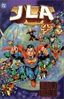 JLA: World War III - Book 06 (Justice League (DC Comics) (paperback)) by Grant