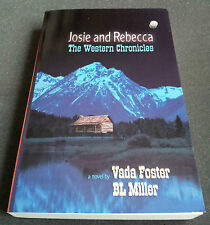 Josie & Rebecca: The Western Chronicles von Vada Foster (2005, Taschenbuch)