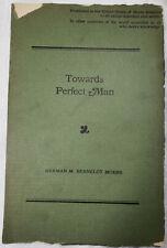 Towards Perfect Man by Herman M Bernelot Moens SC/1922