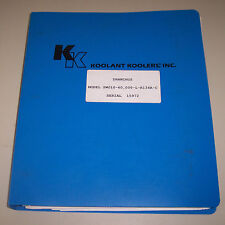 Koolant Koolers Drawings Manual Model Swo10-60 ; 000-L-R134A-C Serial 15972