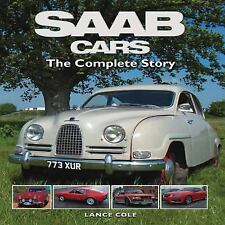 SAAB Cars : The Complete Story by Lance Cole (2012, Hardcover)