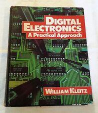 Digital Electronics - A Practical Approach, William Kleitz, 1987 Prentice-Hall