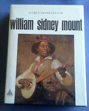 Mount, William Sidney by Frankenstein, Alfred  Abrams, NY, 1975. Cloth Hardcover