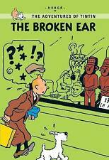 The Adventures Of Tintin The Broken Ear By Herge